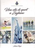 Una vita di sport a Zugliano